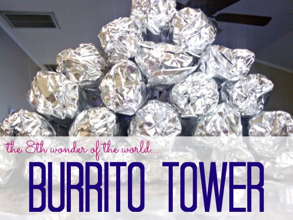 burrito tower