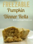 freezable pumpkin dinner rolls