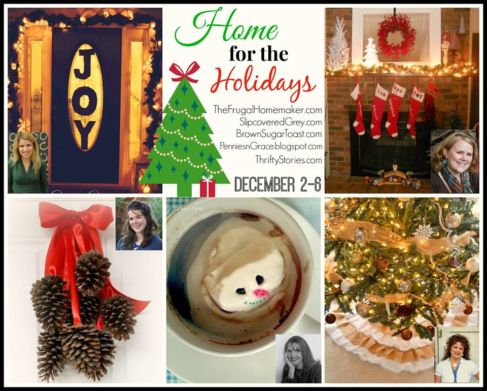 Home for the Holidays - DIY series featuring 5 talented bloggers!