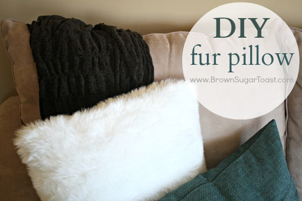 DIY Fur Pillow - easy step by step instructions on how to make your own!