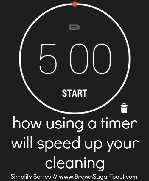 how using a timer will speed up your cleaning // simplify series // BrownSugarToast.com