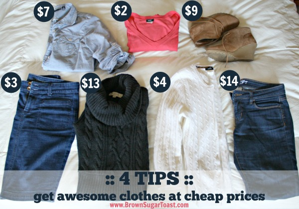 4 tips to get awesome clothes at cheap prices. love these!