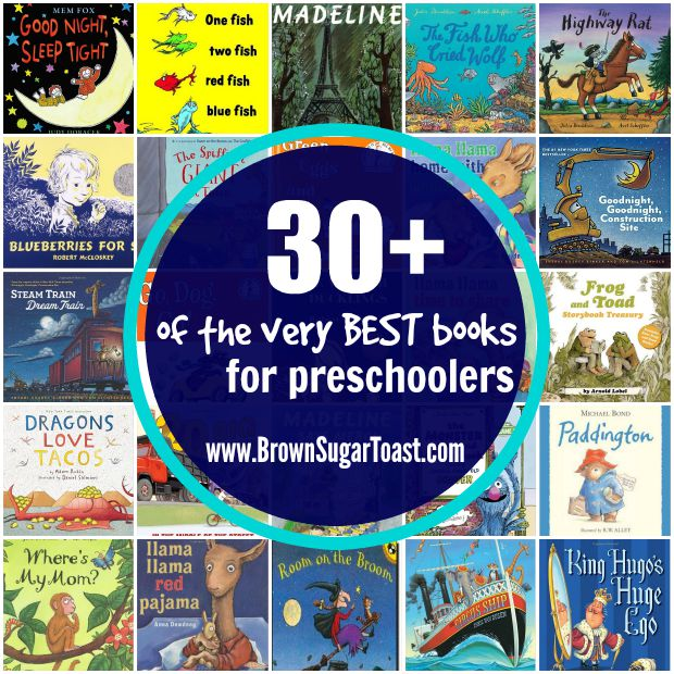 30+ of the VERY best books for preschoolers!