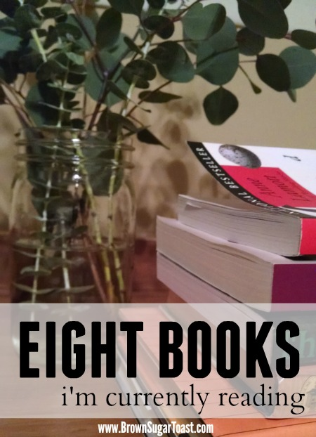 8 books i'm currently reading - great book suggestions here!