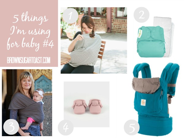 5 things I'm using baby 4